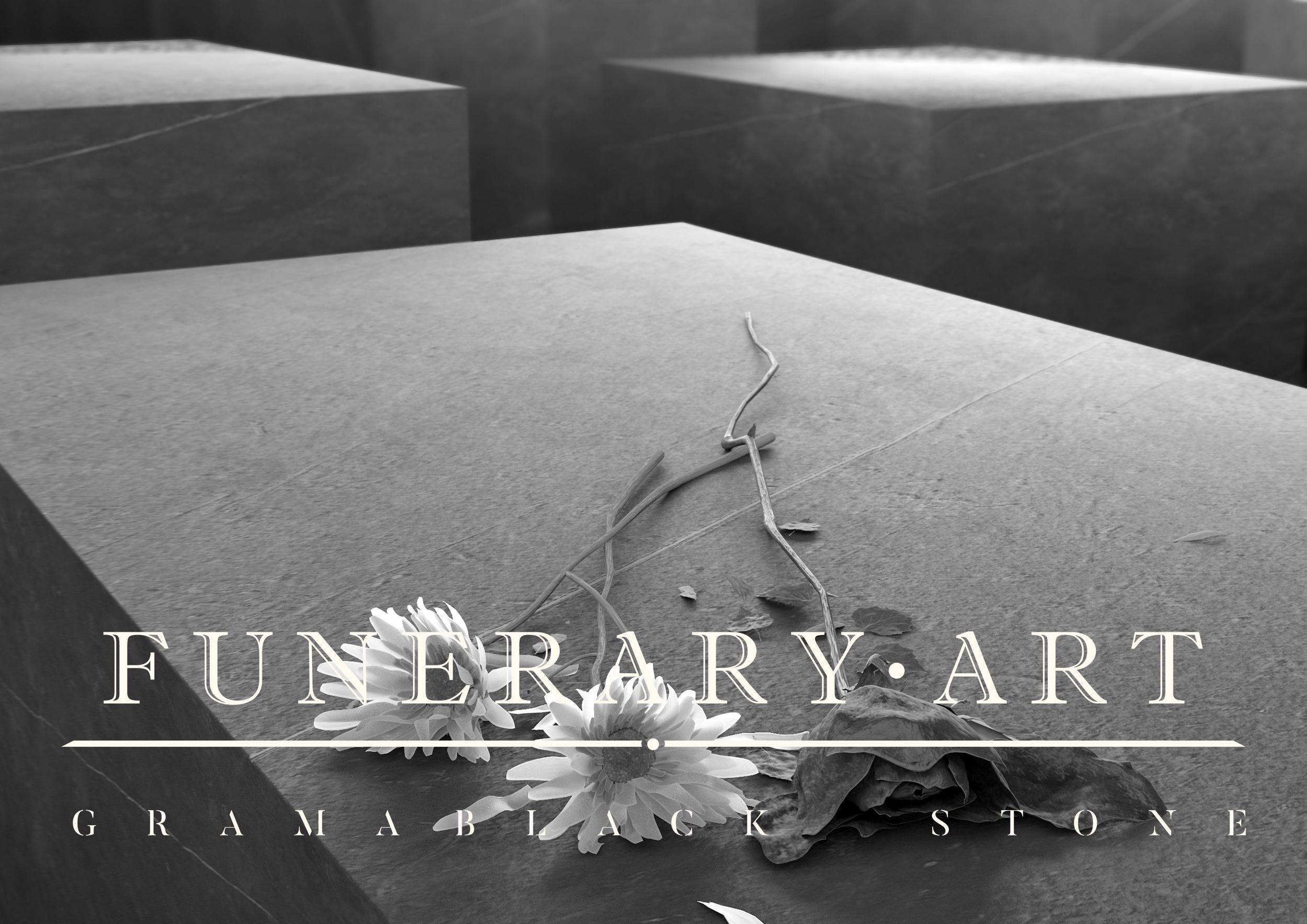 La Serie Funerary Art en Gramablack®