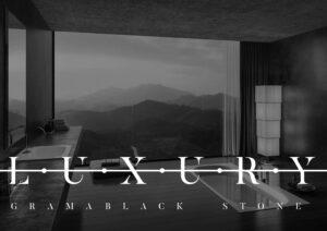 La Serie Luxury en Gramablack®